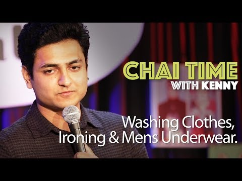 Chai Time Comedy with Kenny Sebastian : Clothes, Ironing & Mens Underwear