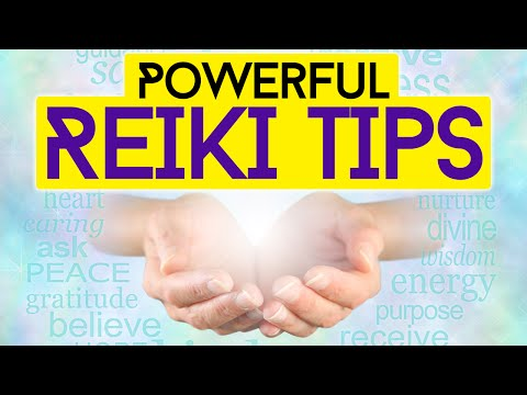 Reiki Healing Tips: Simple But Powerful Reiki Tips