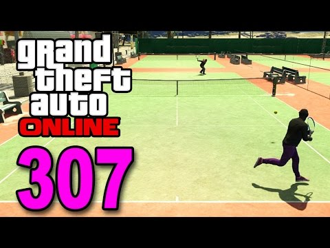 Grand Theft Auto 5 Multiplayer - Part 307 - Tennis Match! (G