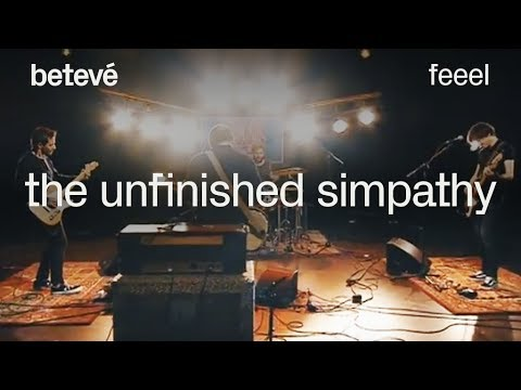 Feeel - The Unfinished Simpathy - betevé