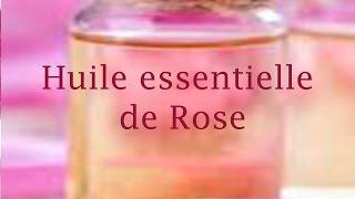 huile essentielle de rose de damase