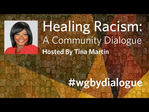 Healing Racism: A Community Dialogue (Hosted By Tina Martin) thumbnail