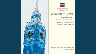 Vaughan Williams: Symphony No.2: A London Symphony - 1. Lento - Allegro risoluto