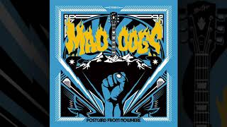MAD DOGS - Postcard From Nowhere (Official Audio)