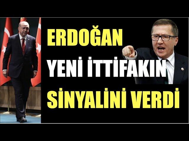 YENİ İTTİFAK... ERDOĞAN'DAN İLK SİNYAL GELDİ!