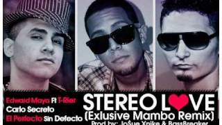 Stereo Love (Official Mambo Remix) - Edward Maya Ft T-Rier, Carlo Secreto & Perfecto El Cantante