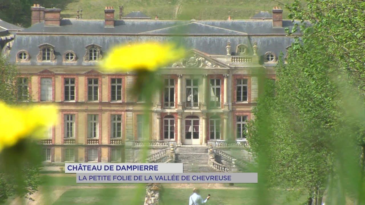 Yvelines | Château de Dampierre : La petite folie de la vallée de Chevreuse