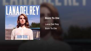 Repeat youtube video Born To Die