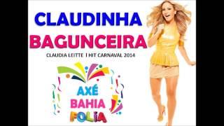 Claudinha Bagunceira l Hit Carnaval 2014 - Axé Bahia Folia