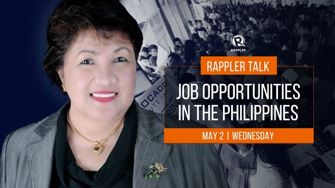 Rappler Talk: Job opportunities in the Philippines