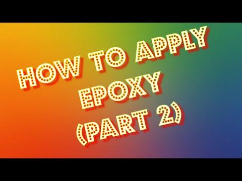 Applying Epoxy part 2