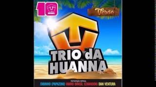 Trio da Huanna - CD Promocional VERÃO 2015 [CD COMPLETO]