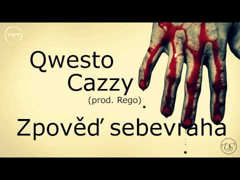 Qwesto ft. Cazzy - Zpověď sebevraha (prod. Rego) TNT