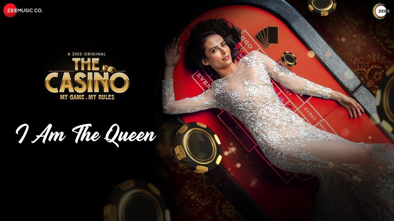 I Am The Queen | The Casino | Bhoomi Trivedi & Shannon K | Poonam | Shabbir Ahmed