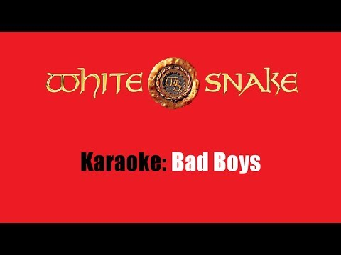 Karaoke: Whitesnake / Bad Boys