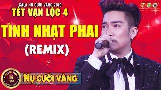 Tình Nhạt Phai Remix - Quang Hà | Tết Vạn Lộc 2019