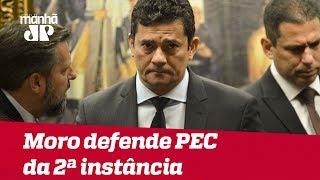 Em comissão, Moro defende prisão em 2ª instância, é chamado de 'capanga de Bolsonaro' e rebate