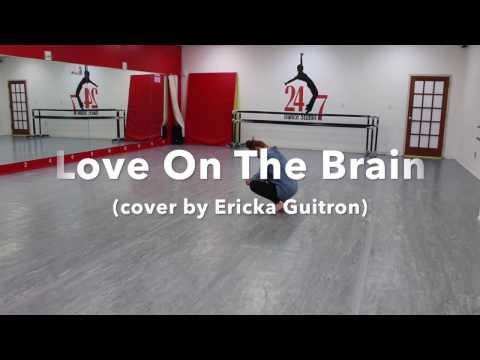Love On The Brain by Rihanna (Cover by...