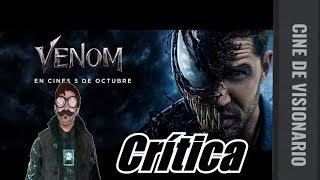 VENOM (2018)CRITICA/ANALISIS EN ESPAÑOL (CINE DE VISIONARIO) Sin y con Spoilers