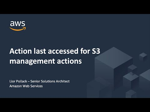 Demo: Action Last Accessed for Amazon S3 Management Actions
