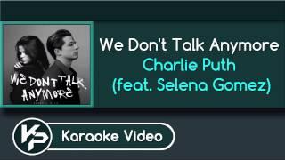 We Don't Talk Anymore (Karaoke Version) - Charlie Puth ft. Selena Gomez