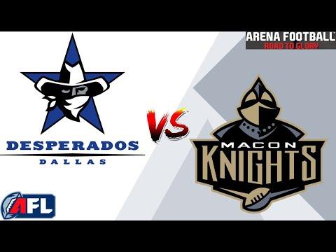 Arena Football Road To Glory Exhibition Dallas Desperados Macon Knights Youtube