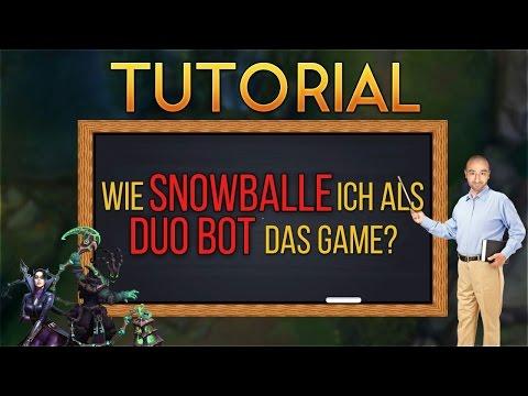Wie snowballe ich das Game: Duo Bot [Tutorial] [League of Legends] [German / Deutsch] thumbnail