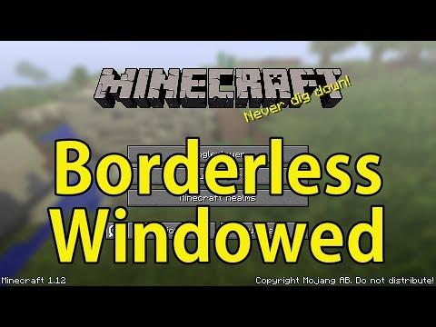 How to run Minecraft in Borderless Windowed Mode