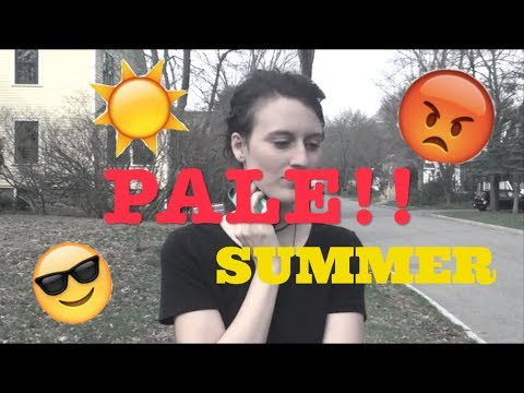 HOW TO SURVIVE SUMMER WHEN YOU'RE PALE!!