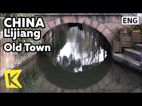 【K】China Travel-Lijiang[중국 여행-리장]천년의 시간, 리장고성/Lijiang/Old Town/Castle/UNESCO/World Heritage/Nakhi