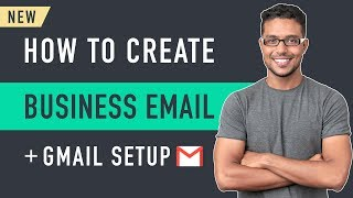 How to Create a Business Email & Use it with Gmail