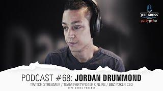 Podcast #68: Jordan Drummond / Twitch Streamer / Team partypoker Online / BBZ Poker CEO