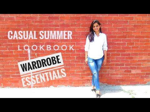 Casual Summer Lookbook 2017 | Summer Wardrobe Essentials | Nimisha Chhabra