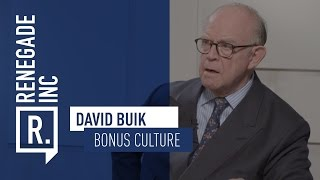 DAVID BUIK on the bonus culture