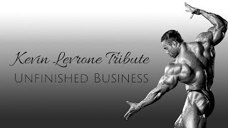 Video Kevin Levrone Tribute ll Unfinished Business download MP3, 3GP, MP4, WEBM, AVI, FLV Mei 2018