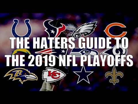 The Haters Guide to the 2019 NFL Playoffs