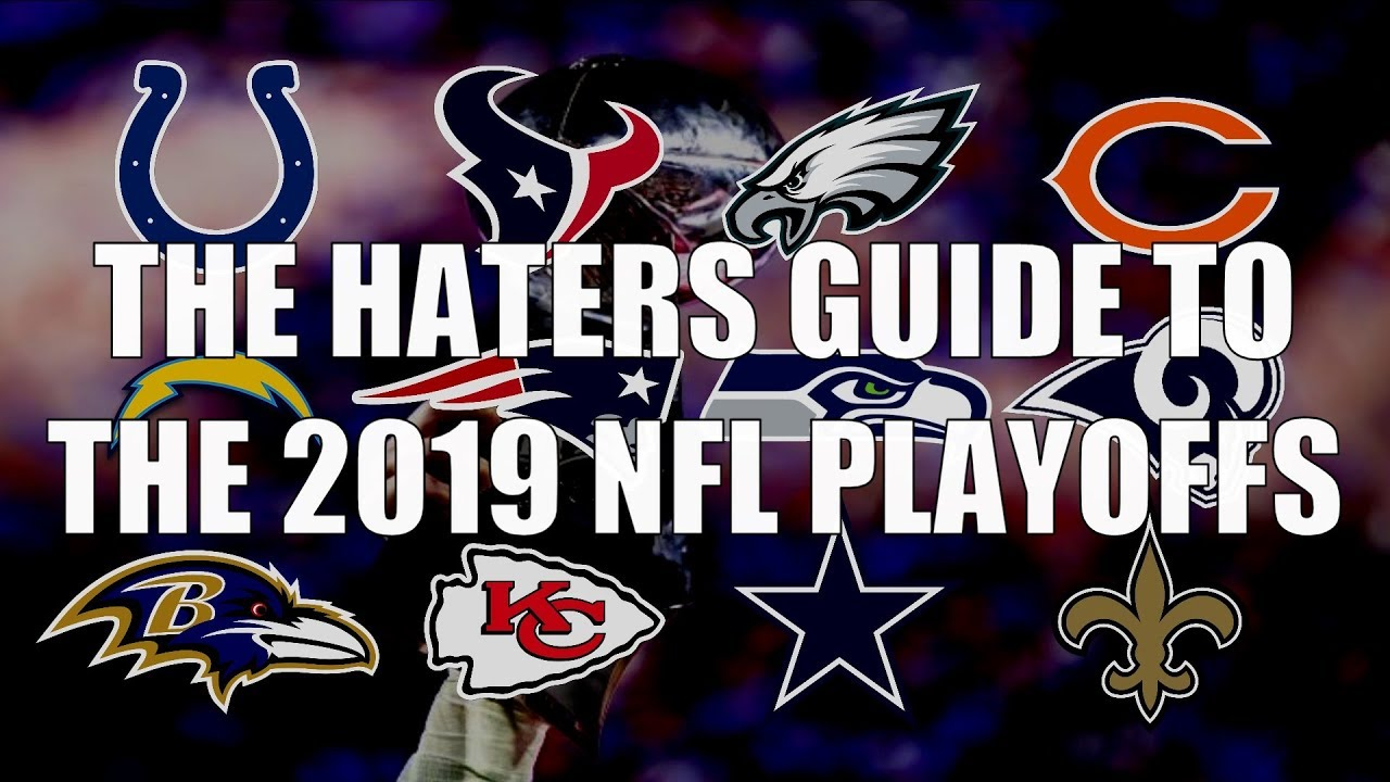 the-haters-guide-to-the-2019-nfl-playoffs