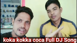 koka-kokka-coca-full-dj-song