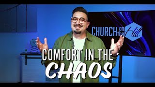 COMFORT IN THE CHAOS | JONATHAN PENA