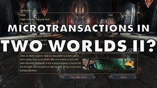 Wow, Topware Really Put Microtransactions In Two Worlds II!