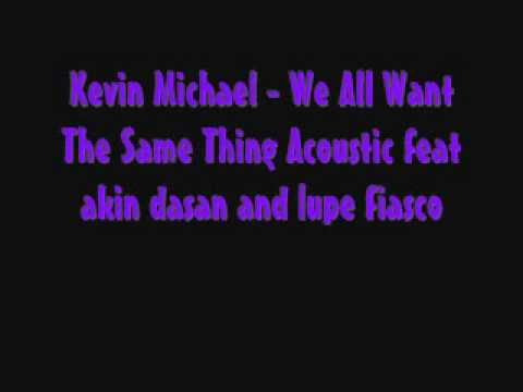 kevin-michael-we-all-want-the-same-thing-acoustic-stepupthestreetssong