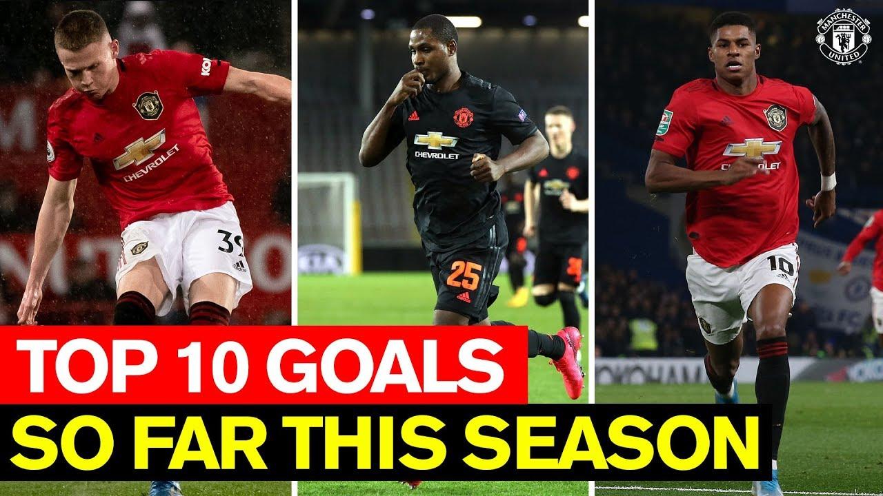 Top 10 Goals Season So Far Manchester United 2019 20 Youtube