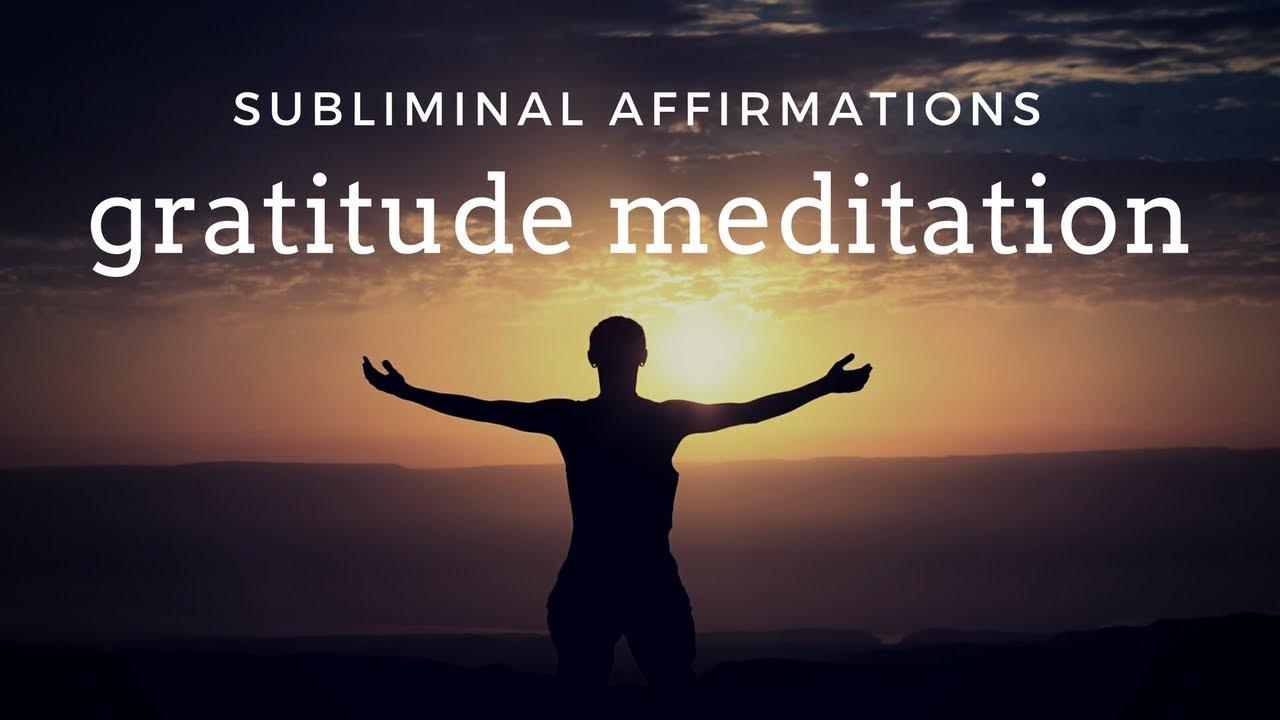 MORNING GRATITUDE MEDITATION | Uplifting Subliminal ...