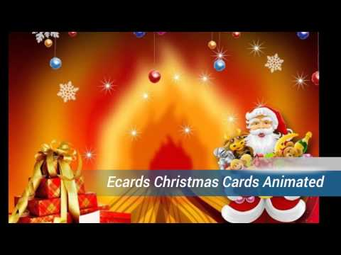 Beautiful Ecards Christmas Cards Animated