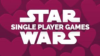 I Love Star Wars Single Player Games