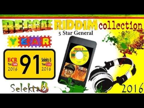 Reggae Riddim Collection Mix 06 / 5 Star General  Riddim ´91 Selekta B 2016