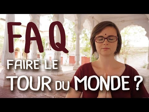 Why and how to TRAVEL AROUND the WORLD? | FAQ
