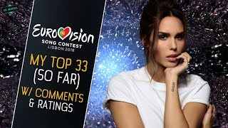 EUROVISION 2018: MY TOP 33 [With Ratings & Comments] So far