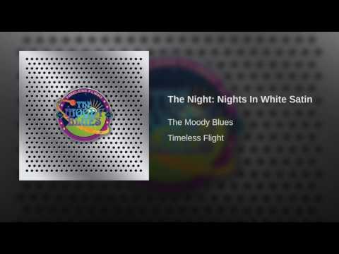 The Night: Nights In White Satin