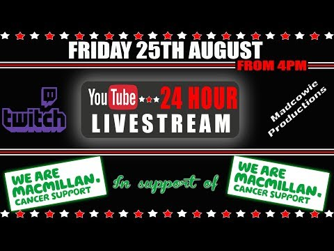 24Hour Charity Gaming Live stream for Macmillan Cancer Support Please Donate  35 GIVEWAYS